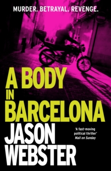 A Body in Barcelona : Max Camara 5, Paperback Book