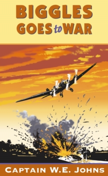 Biggles Goes to War, Paperback Book