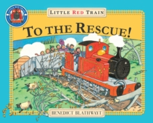 The Little Red Train: To The Rescue, Paperback Book