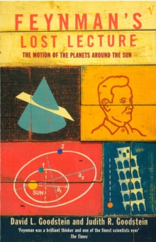 Feynman's Lost Lecture : The Motions of Planets Around the Sun, Paperback Book