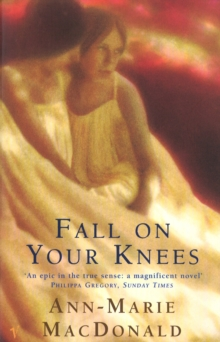 Fall On Your Knees, Paperback Book
