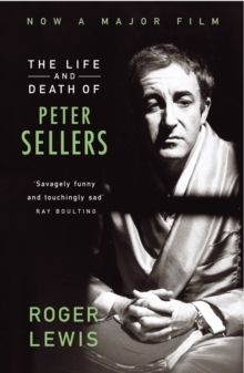 The Life And Death Of Peter Sellers, Paperback Book