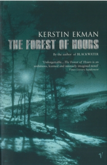 The Forest Of Hours, Paperback Book