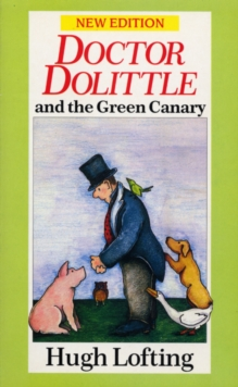 Dr. Dolittle and the Green Canary, Paperback Book