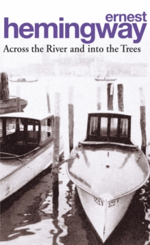 Across the River and into the Trees, Paperback Book