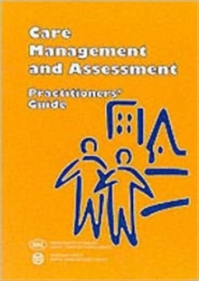 Care Management and Assessment : Practitioners' Guide, Paperback Book