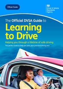 The official DVSA guide to learning to drive, Paperback / softback Book