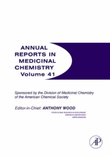 Annual Reports in Medicinal Chemistry : Volume 41