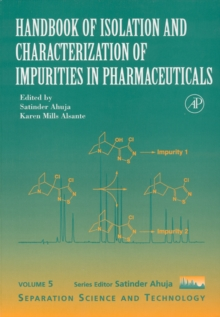 Handbook of Isolation and Characterization of Impurities in Pharmaceuticals : Volume 5