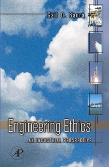 Engineering Ethics : An Industrial Perspective, Hardback Book