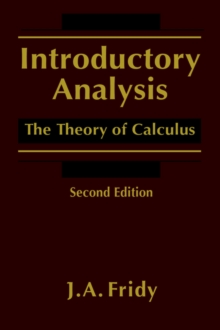Introductory Analysis : The Theory of Calculus, Hardback Book