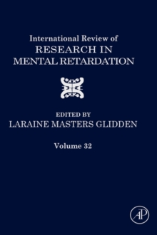 International Review of Research in Mental Retardation : Volume 32