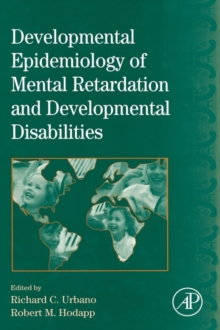 International Review of Research in Mental Retardation : Developmental Epidemiology of Mental Retardation and Developmental Disabilities Volume 33