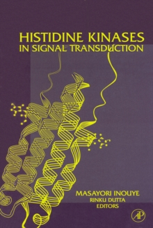 Histidine Kinases in Signal Transduction, Hardback Book