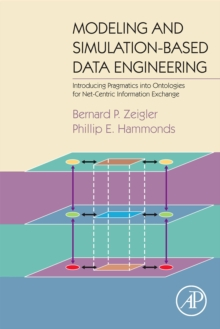 Modeling and Simulation-Based Data Engineering : Introducing Pragmatics into Ontologies for Net-Centric Information Exchange, Hardback Book