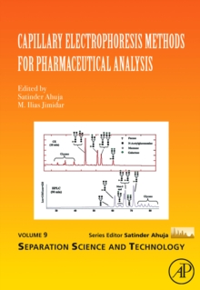 Capillary Electrophoresis Methods for Pharmaceutical Analysis : Volume 9, Hardback Book