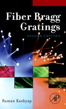 Fiber Bragg Gratings, Hardback Book