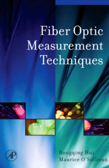 Fiber Optic Measurement Techniques, Hardback Book