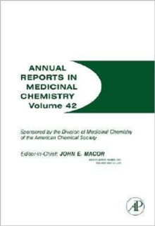 Annual Reports in Medicinal Chemistry : Volume 42