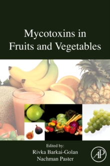 Mycotoxins in Fruits and Vegetables, Hardback Book