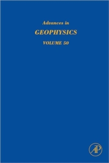 Advances in Geophysics : Earth Heterogeneity and Scattering Effects on Seismic Waves Volume 50