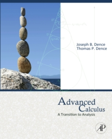 Advanced Calculus : A Transition to Analysis, Hardback Book