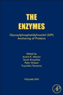 Glycosylphosphatidylinositol (GPI) Anchoring of Proteins : Volume 26, Hardback Book