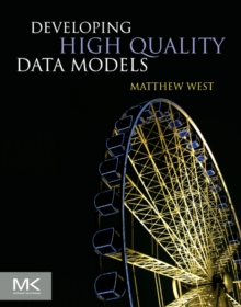 Developing High Quality Data Models, Paperback / softback Book