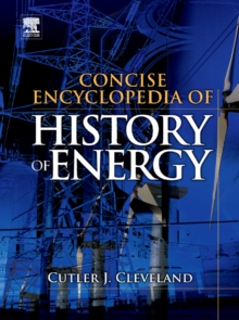 Concise Encyclopedia of the History of Energy, Hardback Book