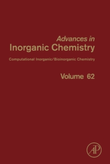 Theoretical and Computational Inorganic Chemistry : Volume 62, Hardback Book