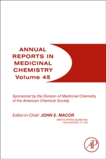 Annual Reports in Medicinal Chemistry : Volume 45, Paperback / softback Book