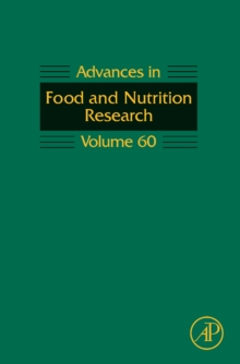 Advances in Food and Nutrition Research : Volume 60, Hardback Book