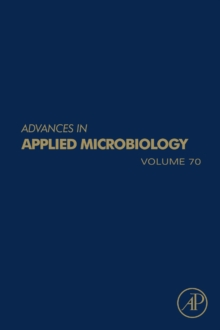 Advances in Applied Microbiology : Volume 70, Hardback Book