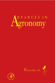 Advances in Agronomy : Volume 107, Hardback Book