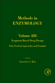 Fragment Based Drug Design : Tools, Practical Approaches, and Examples Volume 493, Hardback Book