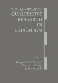 The Handbook of Qualitative Research in Education, Hardback Book