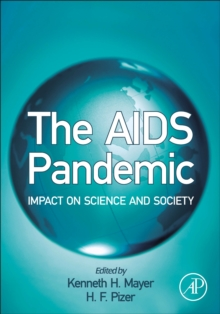 The AIDS Pandemic : Impact on Science and Society, Hardback Book