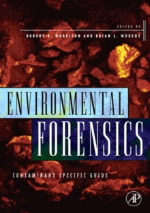 Environmental Forensics : Contaminant Specific Guide, Paperback / softback Book