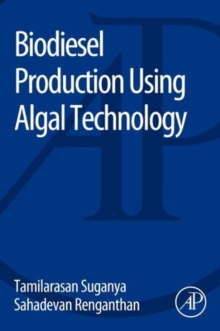 Biodiesel Production Using Algal Technology, Paperback / softback Book