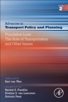 Population Loss: The Role of Transportation and Other Issues : Volume 2, Paperback / softback Book