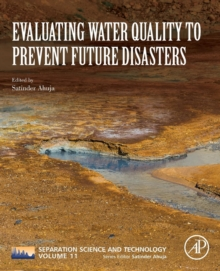 Evaluating Water Quality to Prevent Future Disasters : Volume 11