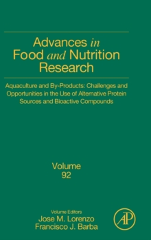 Aquaculture and By-Products: Challenges and Opportunities in the Use of Alternative Protein Sources and Bioactive Compounds : Volume 92