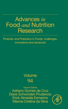 Probiotic and Prebiotics in Foods: Challenges, Innovations and Advances : Volume 94