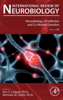 Neurobiology of Addiction and Co-Morbid Disorders : Volume 157