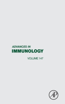 Advances in Immunology : Volume 147