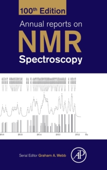 Annual Reports on NMR Spectroscopy : Volume 100