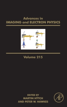 Advances in Imaging and Electron Physics : Volume 215