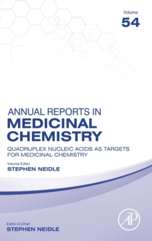 Quadruplex Nucleic Acids As Targets For Medicinal Chemistry : Volume 54