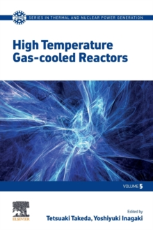 High Temperature Gas-cooled Reactors : Volume 5, Paperback / softback Book