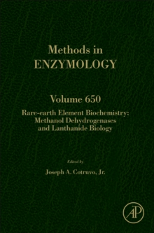 Rare-earth element biochemistry: Methanol dehydrogenases and lanthanide biology : Volume 650